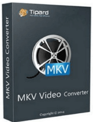 Tipard MKV Video Converter Pro Serial key + Patch